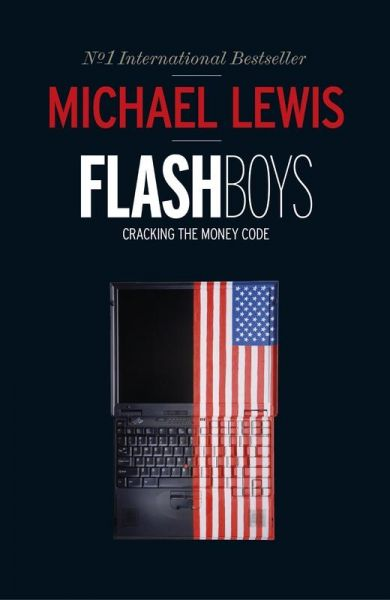 Flash Boys by Michael Lewis - Hardback