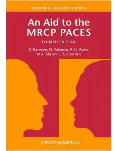 An Aid to the MRCP Paces Fourth Edition Volume 2: Stations 2 and 4 by D. Banerjee - Paperback