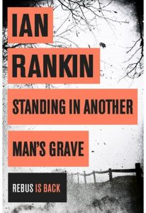 Standing in Another Man's Grave by Ian Rankin - Paperback