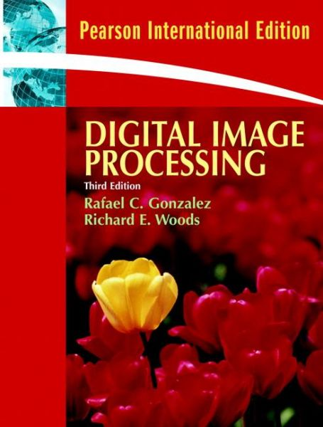 digital image processing 3rd edition gonzalez