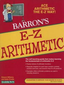 Barron's E-Z Arithmetic by Edward Williams, Katie Prindle, Eugene J. Farley - Paperback