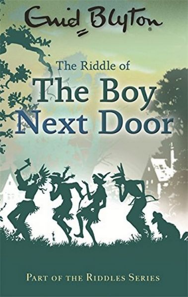 27.00 AED & Souq | The Riddle of the Boy Next Door By Enid Blyton | UAE