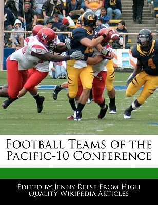 Football Teams of the Pacific-10 Conference by Jenny Reese - Paperback 00a556553