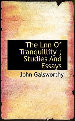 quality and other essays galsworthy john