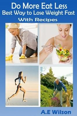 the perfect recipe for losing weight and eating great hardcover