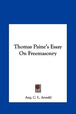 English Essays For Students  Aed Example Of Essay Proposal also A Modest Proposal Ideas For Essays Thomas Paines Essay On Freemasonry By Aug C L Arnold  Hardcover  High School Personal Statement Sample Essays