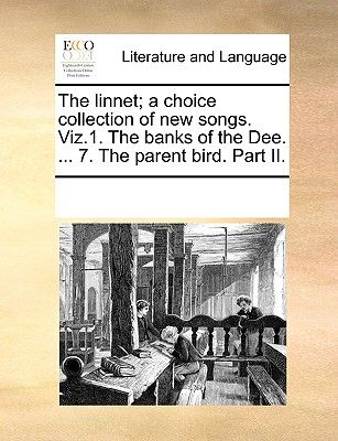 The Linnet A Choice Collection Of New Songs Viz1 The Banks Of