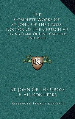 john of the cross living flame of love for everyone