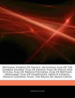 Articles On National Symbols Of France Including Flag Of The
