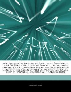 Articles on Archaic Athens, Including: Anacharsis