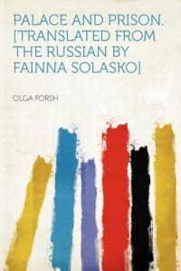 7057fe07a9  Translated from the Russian Fainna Solasko  by Olga Forsh - Paperback