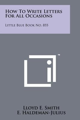 How To Write Letters For All Occasions Little Blue Book No 855 By