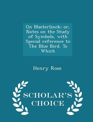 Souq On Maeterlinck Or Notes On The Study Of Symbols With
