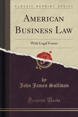 Souq American Business Law With Legal Forms Classic Reprint By - American legal forms