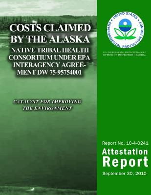 Costs Claimed The Alaska Native Tribal Health Consortium Under Epa