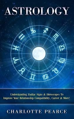 zodiac signs relationship compatibility