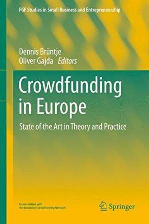 Crowdfunding In Europe, by Dennis Bruntje