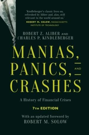 Manias, Panics, And Crashes, 7th Edition by Robert Z. Aliber