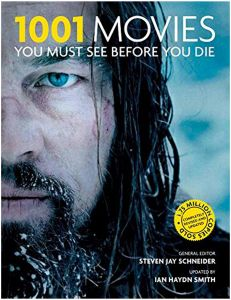 1001 Movies You Must See Before You Die by Steven Jay Schneider - Paperback