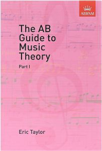 The AB Guide to Music Theory, Part 1 by Eric Taylor - Paperback