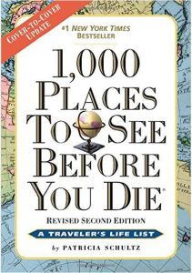 1000 Places to See Before You Die by Patricia Schultz - Paperback