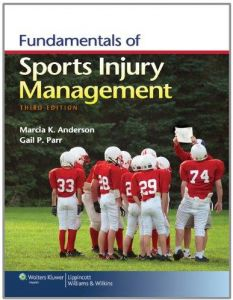 Fundamentals of Sports Injury Management ,Ed. :3