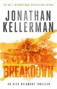 Breakdown (Alex Delaware series, Book 31): A thrillingly suspenseful psychological crime novel by Jonathan Kellerman - Paperback