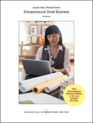 Entrepreneurial Small Business: International Edition ,Ed. :4