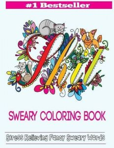Sweary Coloring Book Adult Books Featuring Stress Relieving Swear Designs Word Volume 2
