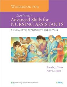 lippincotts textbook for longterm care nursing assistants a humanistic approach to caregiving
