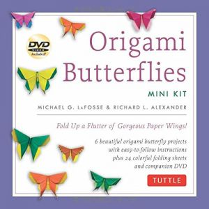 Origami Butterflies Mini Kit Fold Up A Flutter Of Gorgeous Paper Wings With Book 6 Fun Projects 32 Papers And Instructional DVD