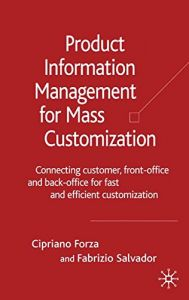 product information management for mass customization connecting customer front office and back office for fast and efficient customization - Mass Customization Beispiele