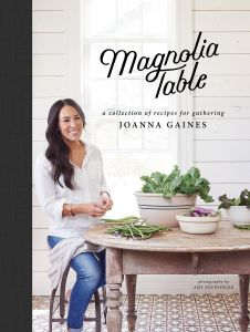 Magnolia Table : A collection of recipes for gathering [Hardcover]