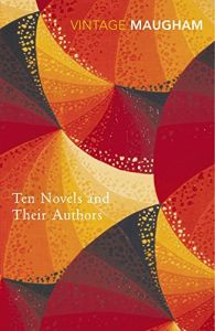 Ten Novels And Their Authors by Maugham, W Somerset(paperback)
