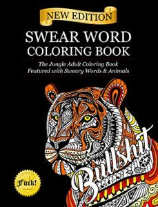 Swear Word Coloring Book The Jungle Adult Featured With Sweary Words Animals