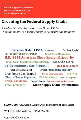 2nd Green Supply Chain Management Book Series Greening The Federal