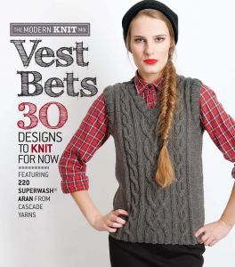 95a4e9dbf991 Vest Bets  30 Designs to Knit for Now Featuring 220 Superwash Aran from  Cascade Yarns (The Modern Knit Mix)