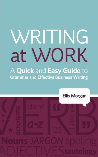 the graphic designers guide to better business writing