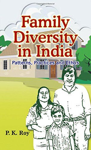 Family Diversity In India Paterns Practices And Ethos Souq Uae