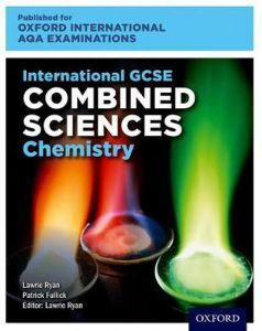 International Gcse Combined Sciences Chemistry for Oxford International Aqa Examinations : Online and Print Textbook Pack