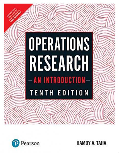 Operations Research - An Introduction-India, Ed 10 By Hamdy A  Taha