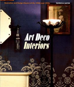 Art Deco Interiors Decoration and Design Classics of the 1920s and 1930s